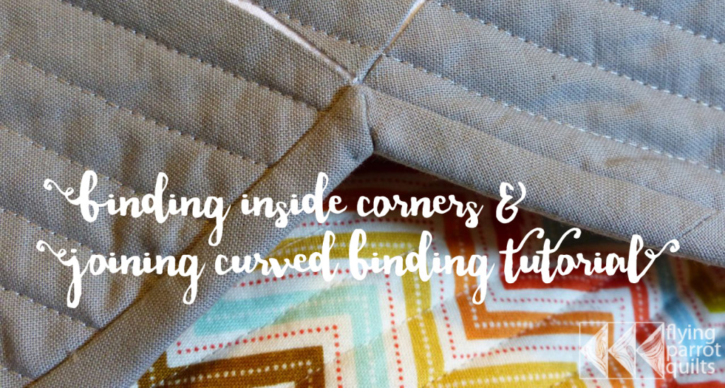 Binding Inside Corners & Joining Curved Binding Tutorial